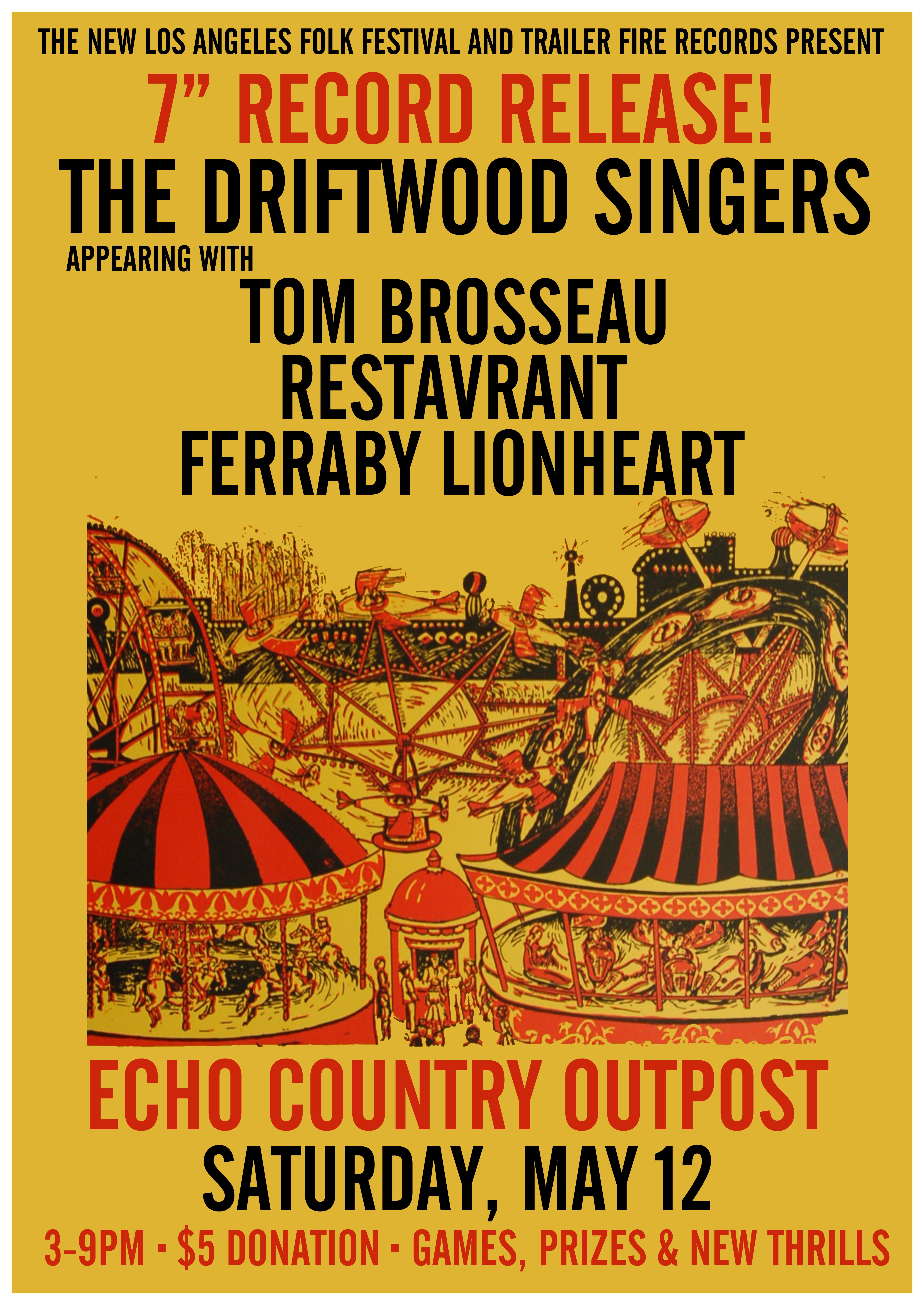 May 12, 2012 – The Driftwood Singers 7″ Release Party
