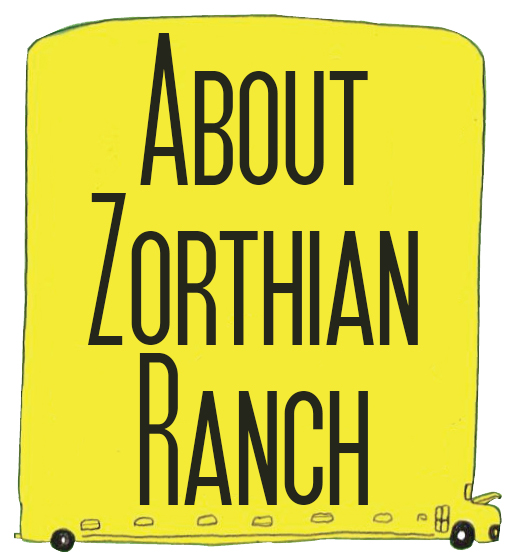 About Zorthian Ranch